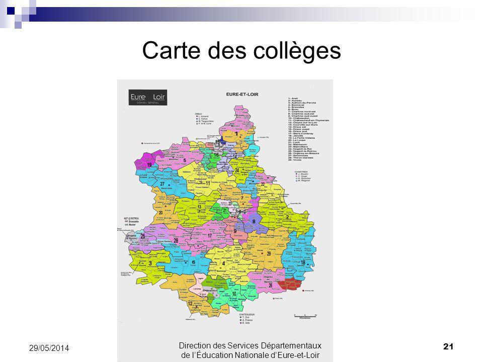 Carte des collèges 21 29/05/2014 Direction des Services Départementaux de lÉducation Nationale dEure-et-Loir
