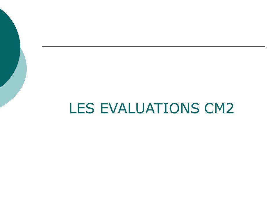 LES EVALUATIONS CM2