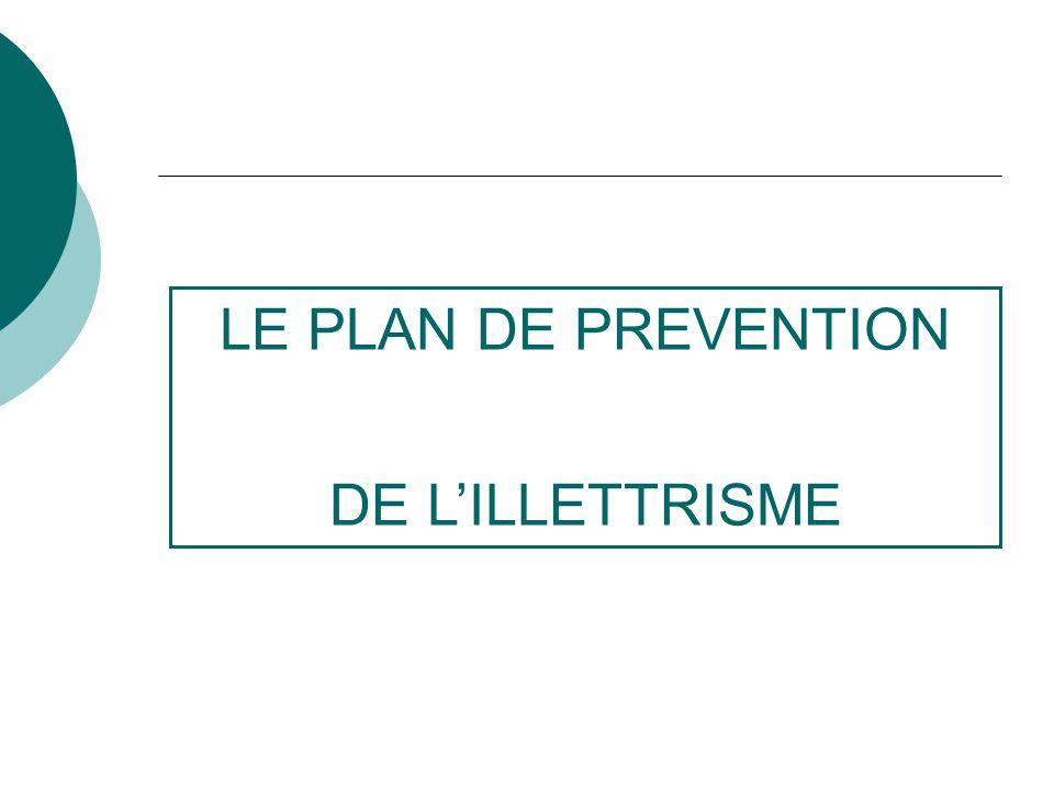 LE PLAN DE PREVENTION DE LILLETTRISME