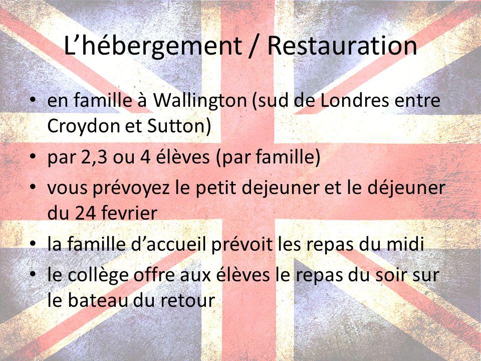 Lhébergement / Restauration en famille à Wallington (sud de Londres entre Croydon et Sutton) par 2,3 ou 4 élèves (par famille) vous prévoyez le petit