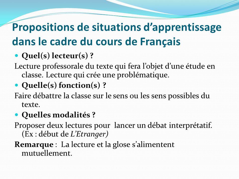 Propositions de situations dapprentissage dans le cadre du cours de Français Quel(s) lecteur(s) ? Lecture professorale du texte qui fera lobjet dune é