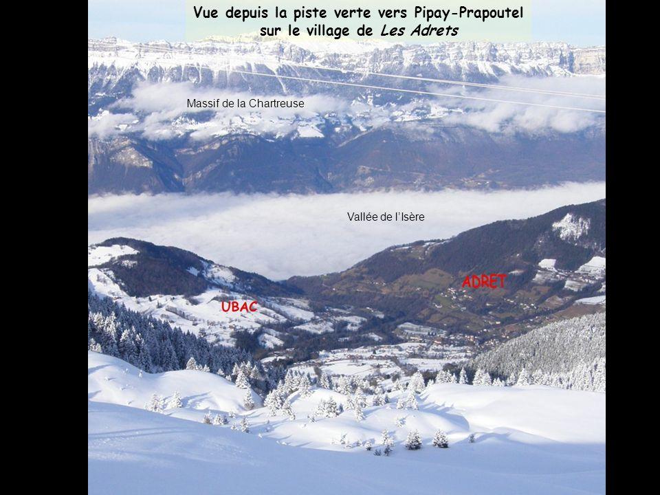 Vue depuis la piste verte vers Pipay-Prapoutel sur le village de Les Adrets Vallée de lIsère Massif de la Chartreuse
