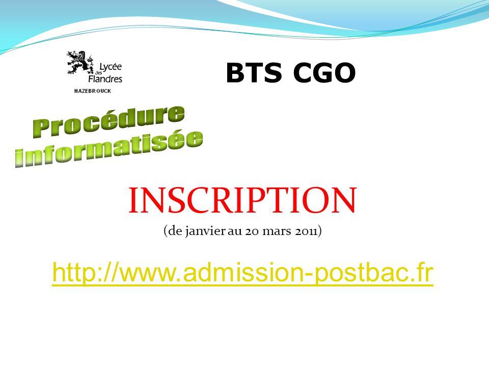 BTS CGO INSCRIPTION (de janvier au 20 mars 2011) http://www.admission-postbac.fr