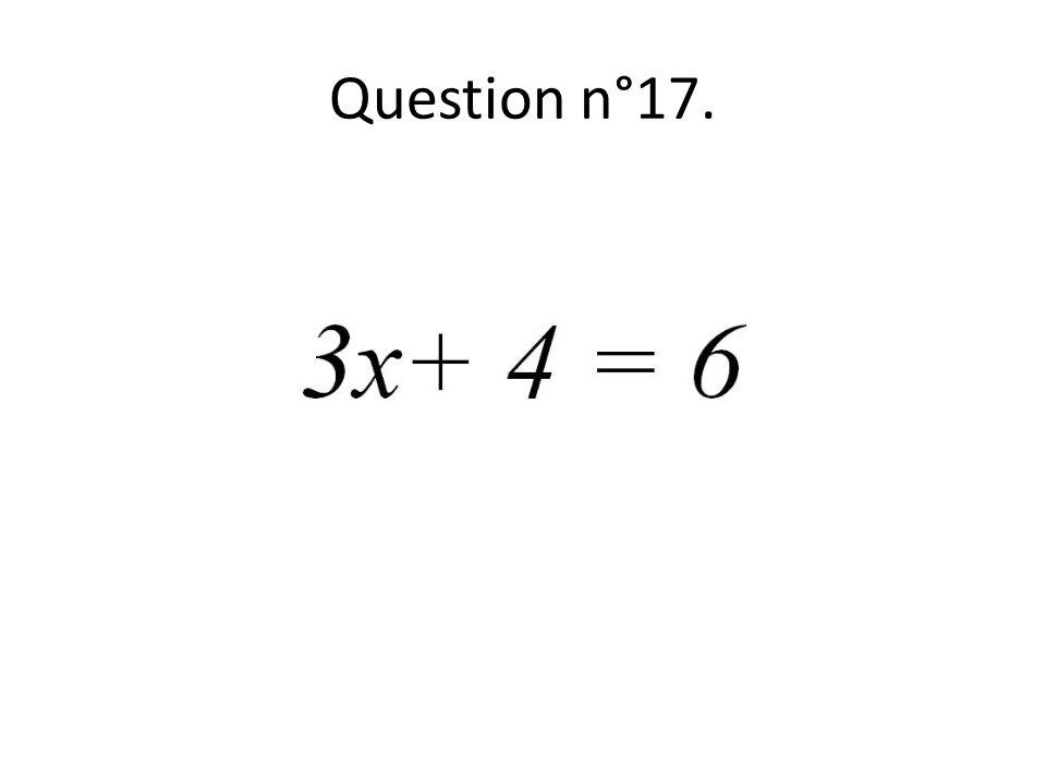 Question n°17.