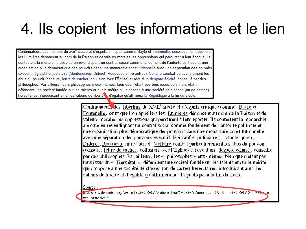 4. Ils copient les informations et le lien