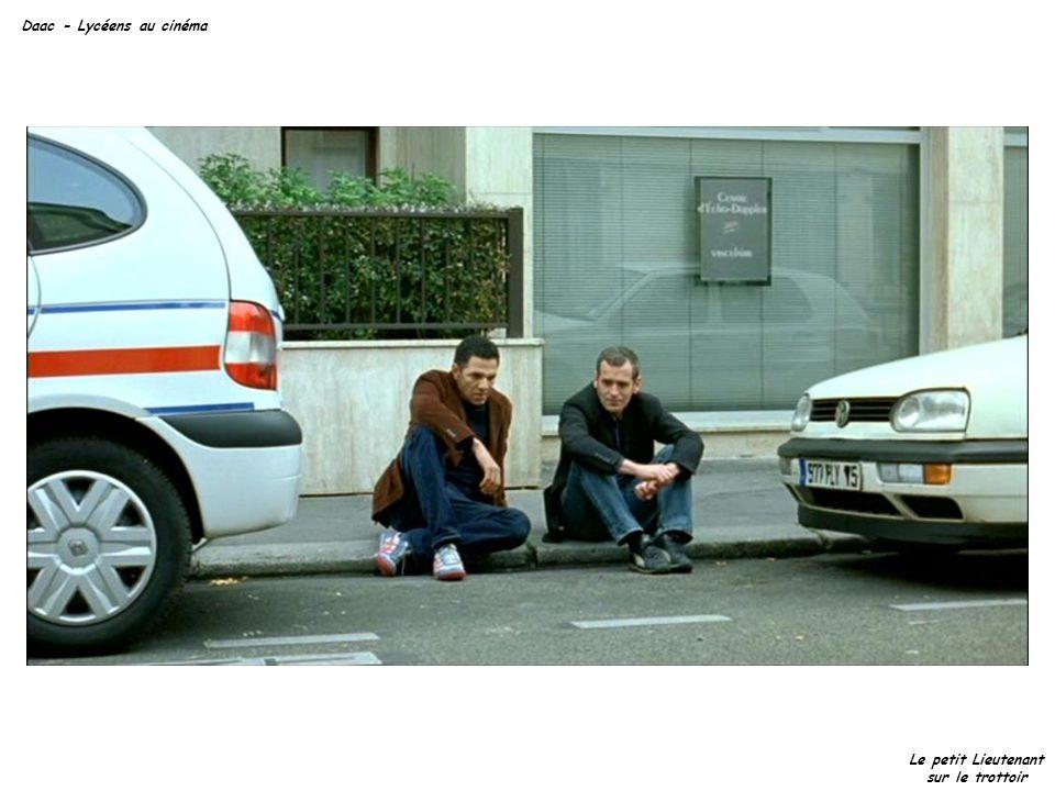 Daac - Lycéens au cinéma Le petit Lieutenant sur le trottoir