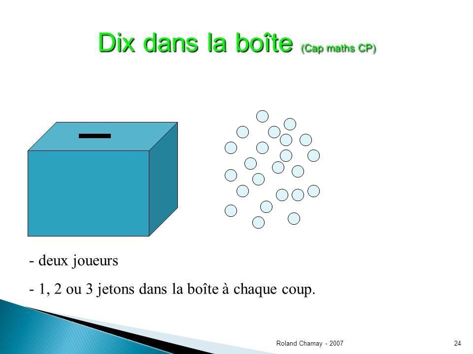 Roland Charnay - 200724 Dix dans la boîte (Cap maths CP) - deux joueurs - 1, 2 ou 3 jetons dans la boîte à chaque coup.