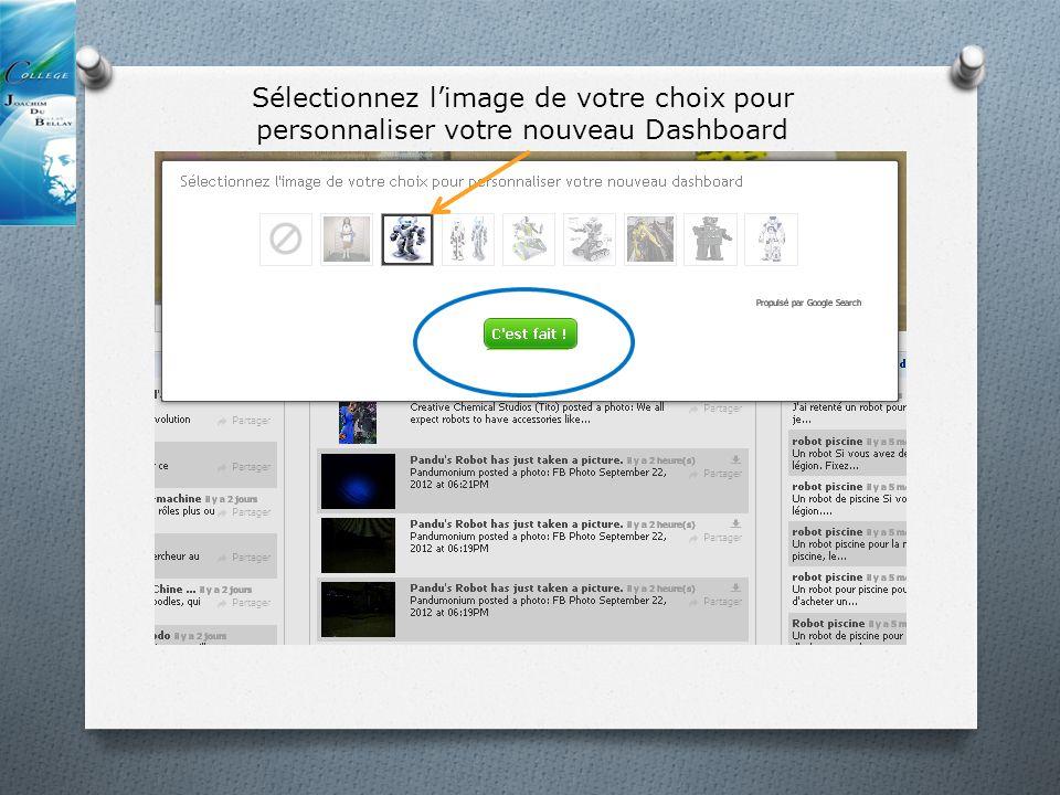 Sélectionnez limage de votre choix pour personnaliser votre nouveau Dashboard