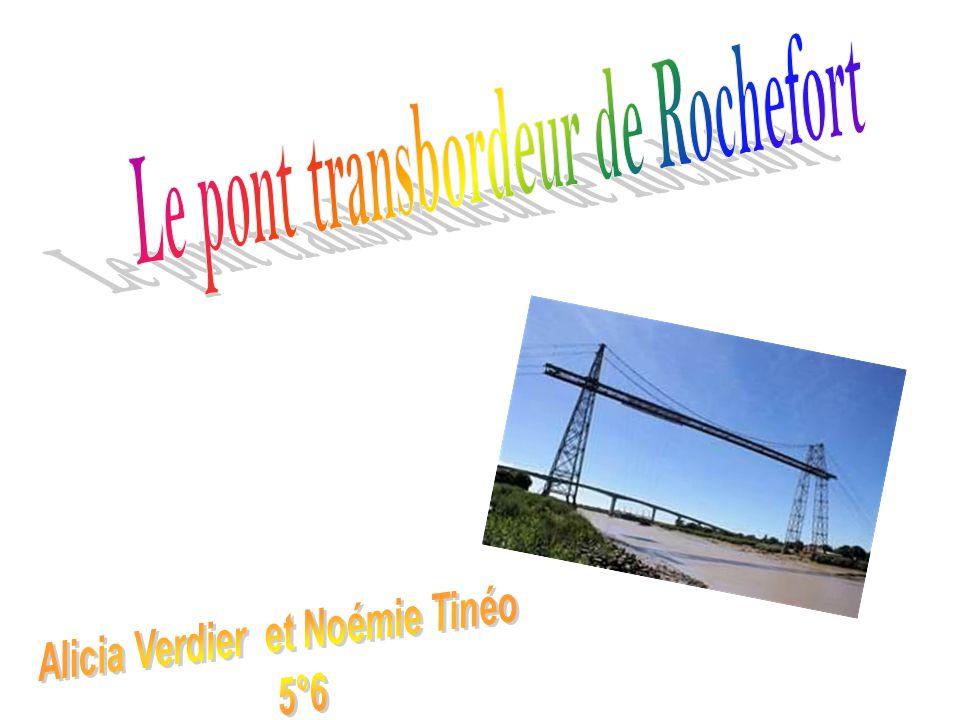 Sommaire Page1: Pont transbordeur de Rochefort Page2:Comment peut-il traverser .
