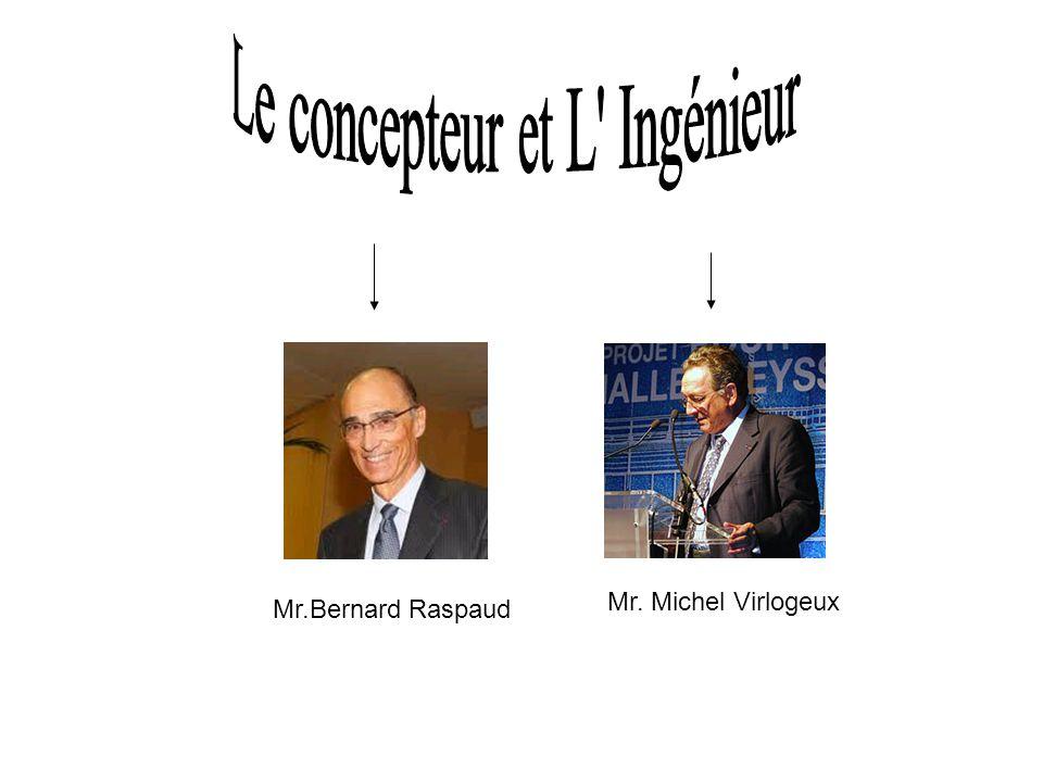 Mr.Bernard Raspaud Mr. Michel Virlogeux