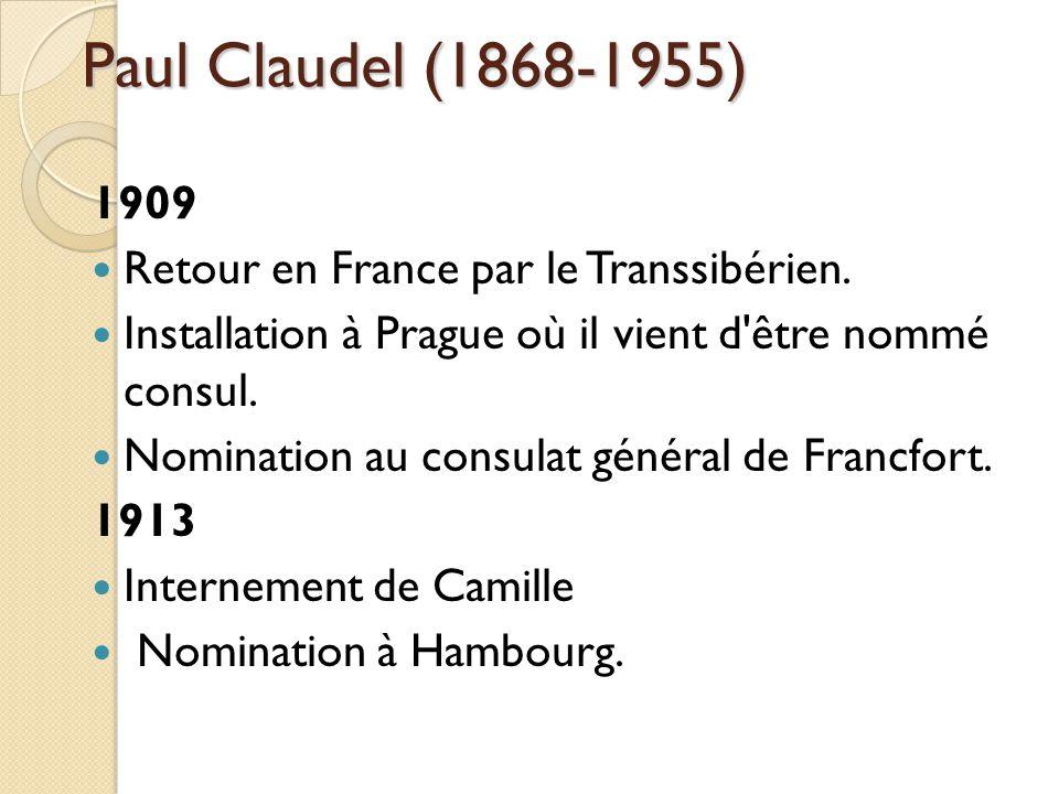 Paul Claudel (1868-1955) 1909 Retour en France par le Transsibérien.