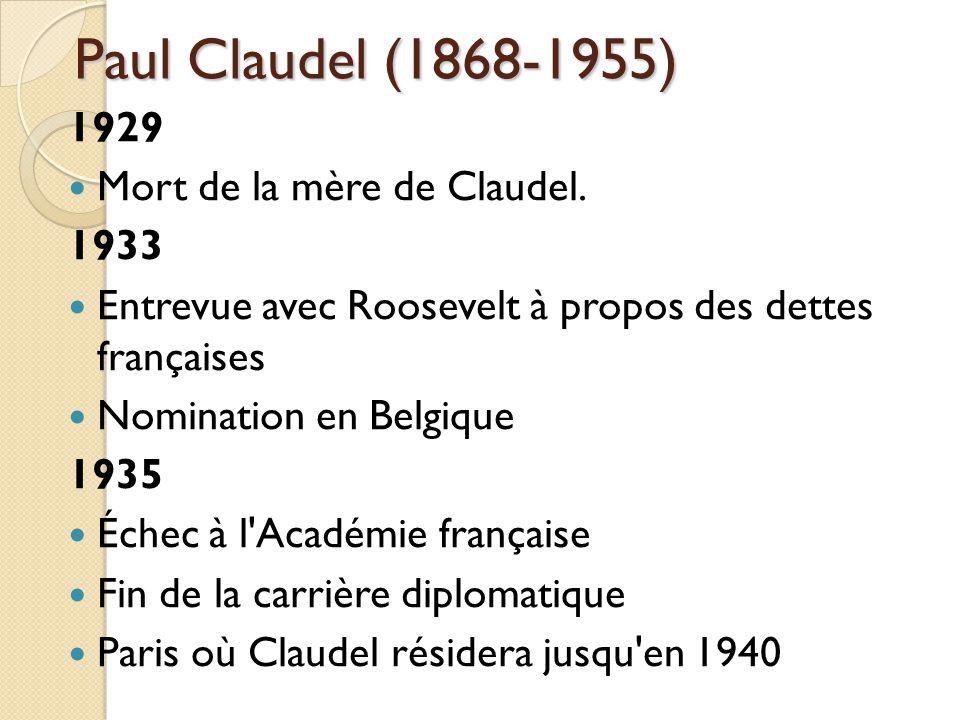Paul Claudel (1868-1955) 1929 Mort de la mère de Claudel.