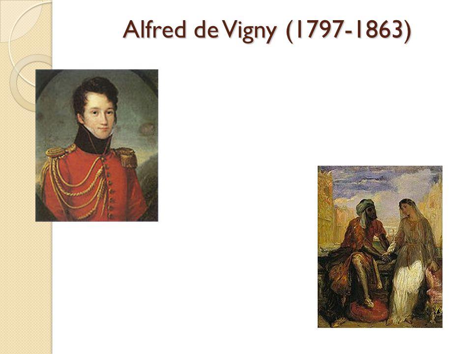 Alfred de Vigny (1797-1863)