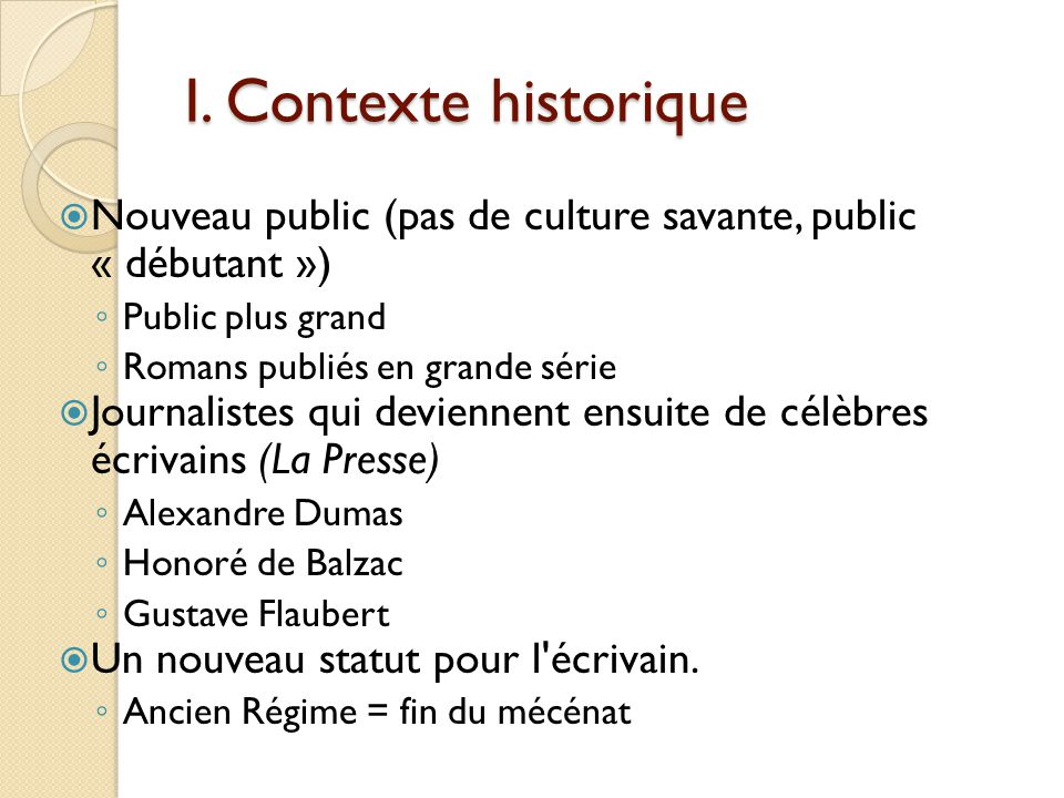 Honoré de Balzac (1799-1850) Les œuvres de jeunesse Fréquente la Sorbonne et étudie beaucoup la philosophie Ses parents lui donnent de quoi vivre pendant deux ans pour quil puisse écrire Ils quittent Paris (plus dargent)