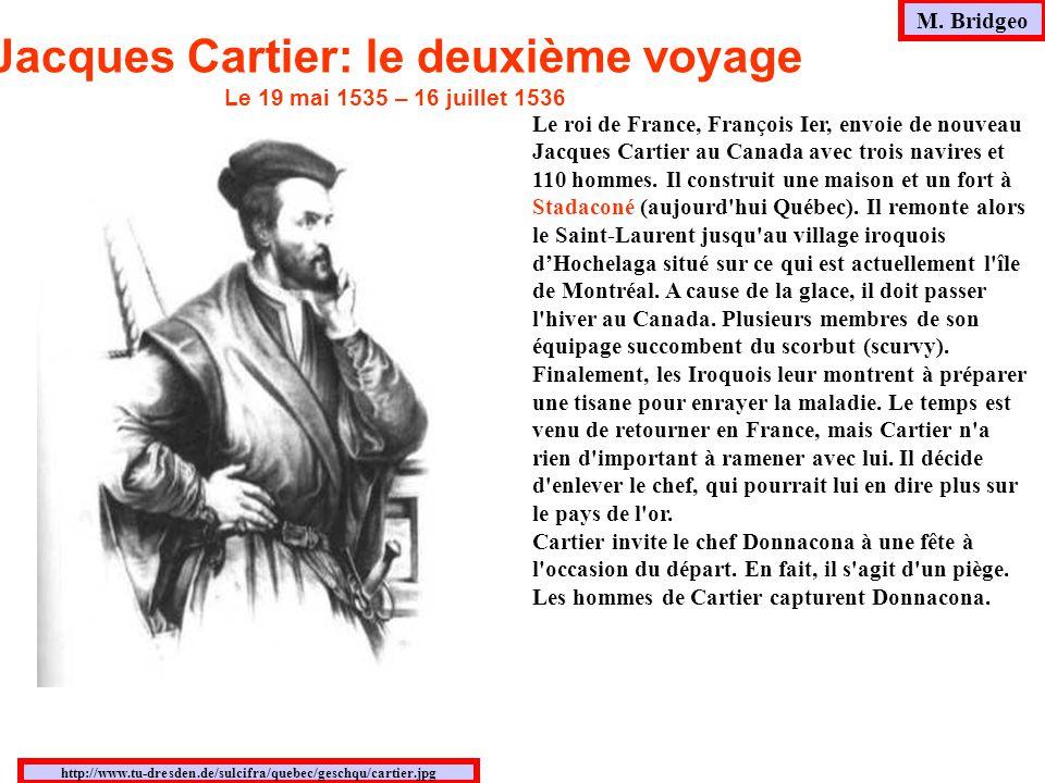 Le roi de France, François Ier, envoie de nouveau Jacques Cartier au Canada avec trois navires et 110 hommes. Il construit une maison et un fort à Sta