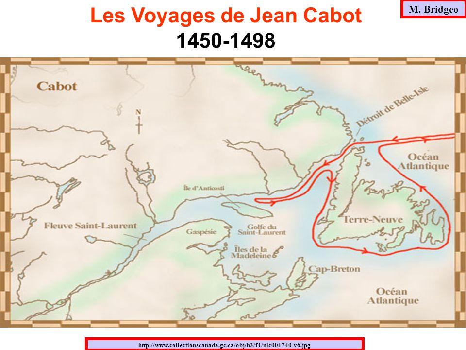 M. Bridgeo http://www.collectionscanada.gc.ca/obj/h3/f1/nlc001740-v6.jpg Les Voyages de Jean Cabot 1450-1498