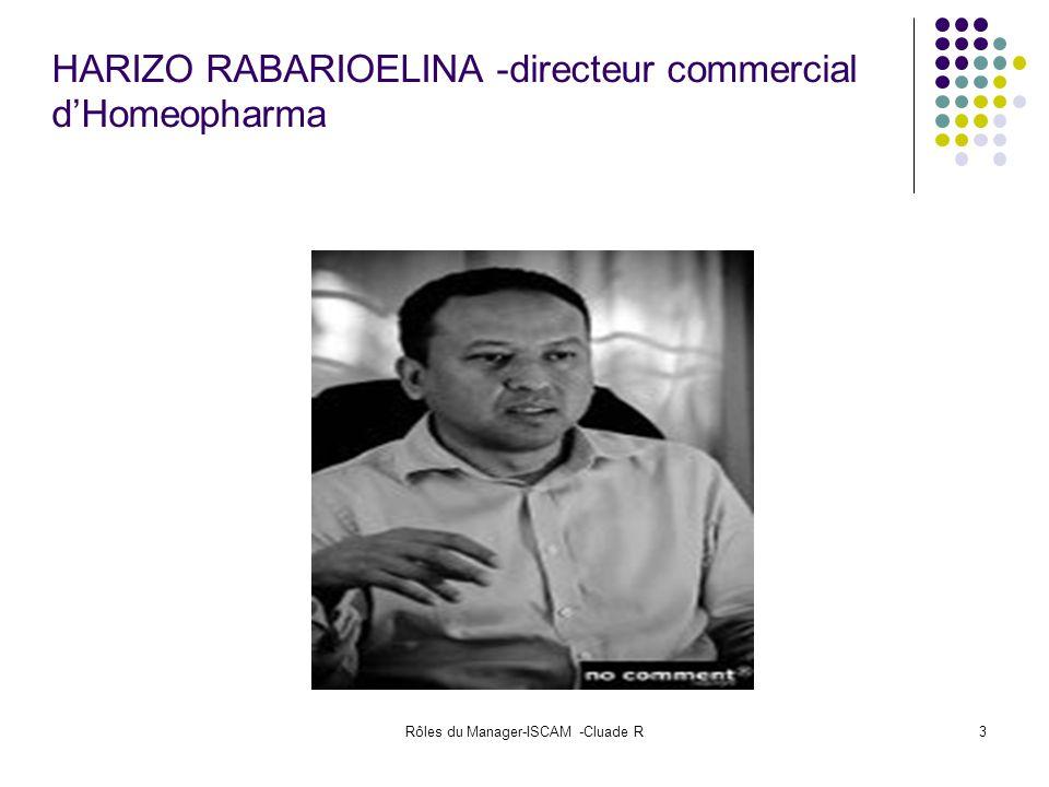 Rôles du Manager-ISCAM -Cluade R3 HARIZO RABARIOELINA -directeur commercial dHomeopharma