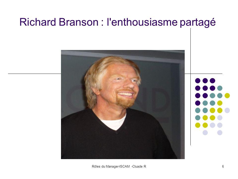 Rôles du Manager-ISCAM -Cluade R6 Richard Branson : l'enthousiasme partagé