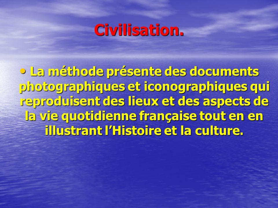 Civilisation. La méthode présente des documents photographiques et iconographiques qui reproduisent des lieux et des aspects de la vie quotidienne fra