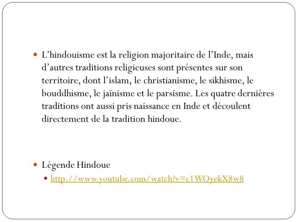 Lhindouisme est la religion majoritaire de lInde, mais dautres traditions religieuses sont présentes sur son territoire, dont lislam, le christianisme