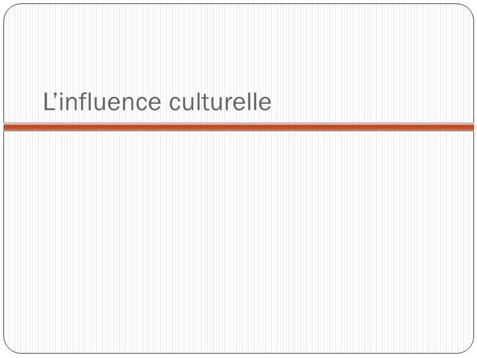 Linfluence culturelle