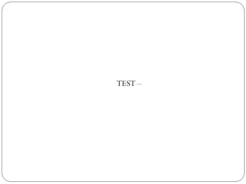 TEST –