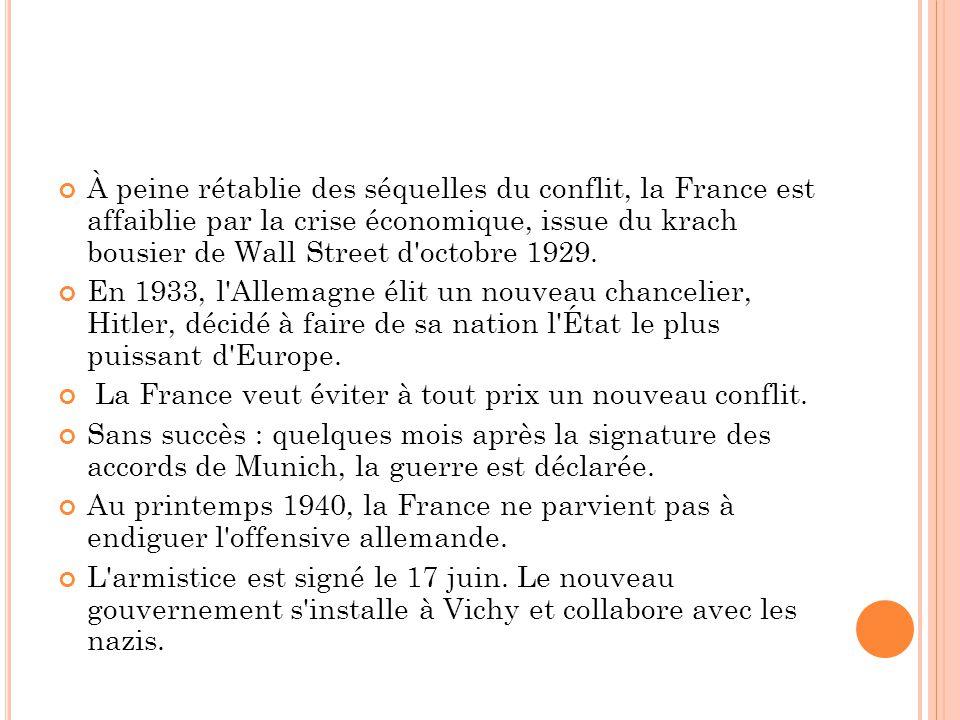 À peine rétablie des séquelles du conflit, la France est affaiblie par la crise économique, issue du krach bousier de Wall Street d'octobre 1929. En 1