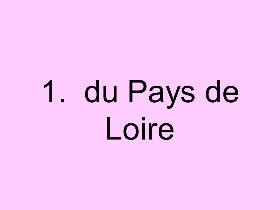 1. du Pays de Loire