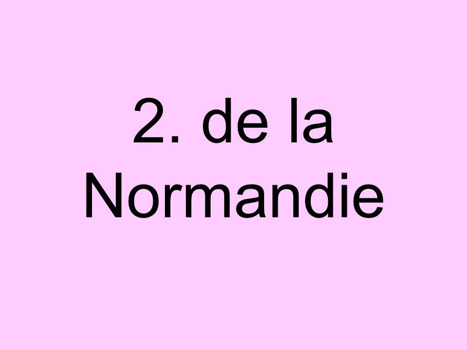 2. de la Normandie