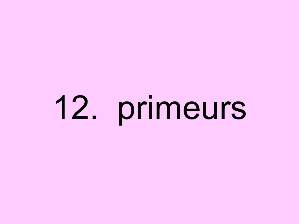 12. primeurs