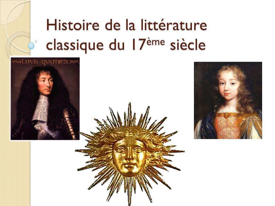 Plan du cours I.Contexte historique II. Le classicisme III.