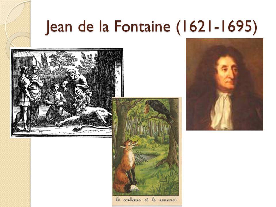 Jean de la Fontaine (1621-1695)