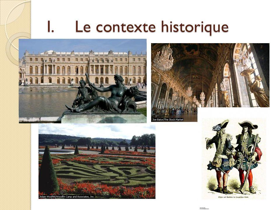 I.Le contexte historique