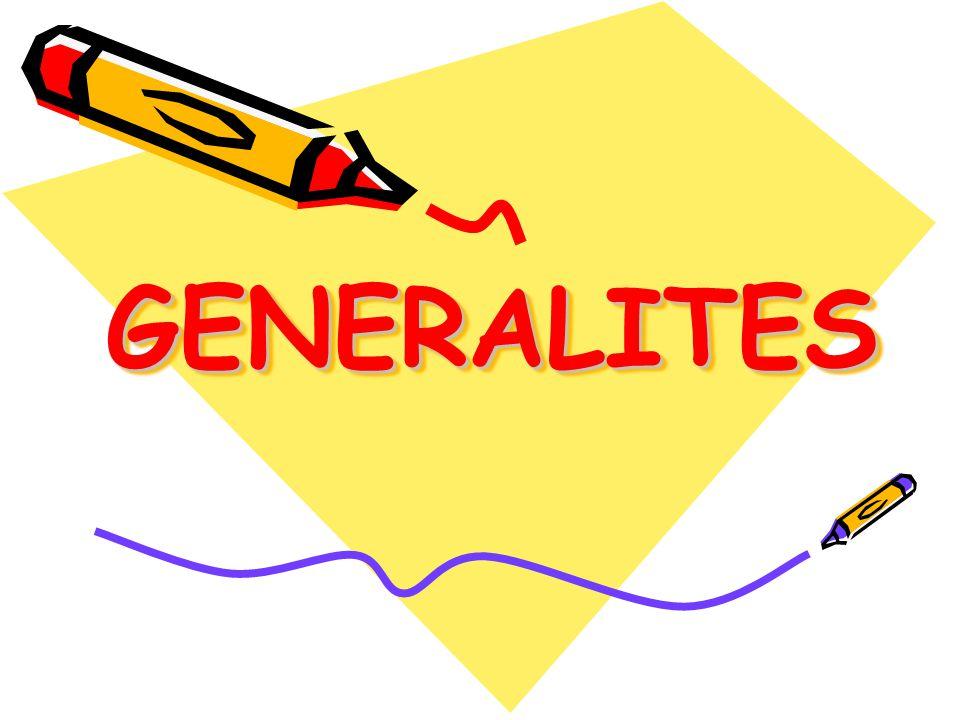 GENERALITESGENERALITES