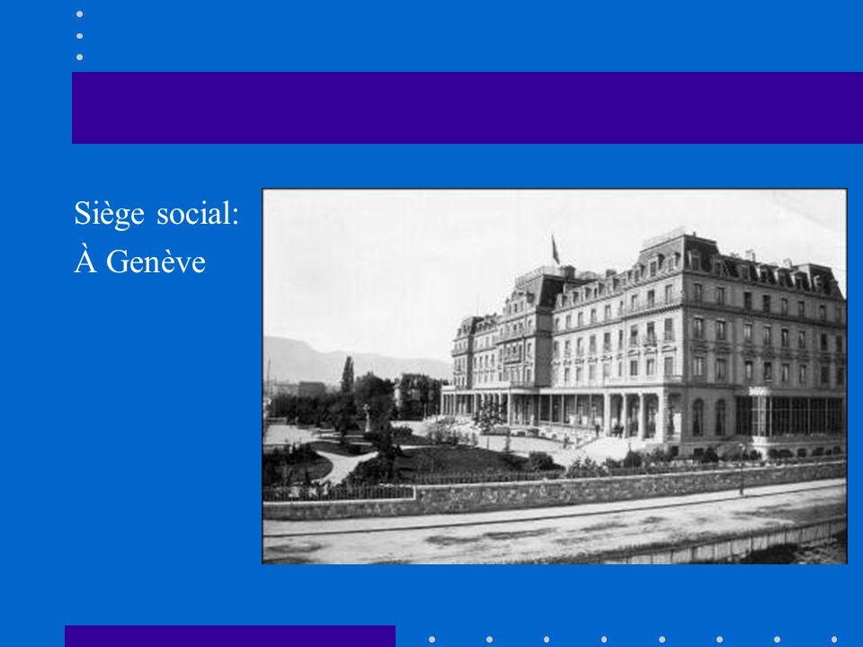 Siège social: À Genève