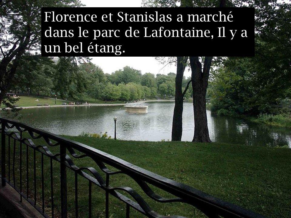Florence et Stanislas a marché dans le parc de Lafontaine, Il y a un bel étang.
