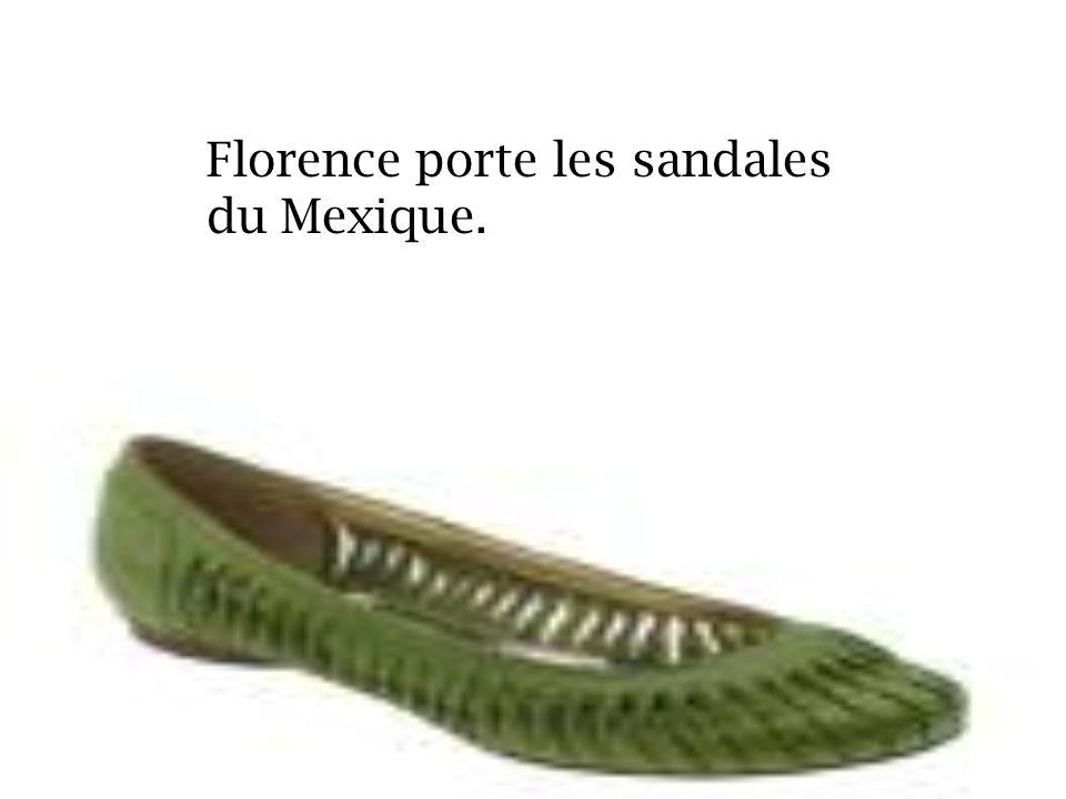 Florence porte les sandales du Mexique.