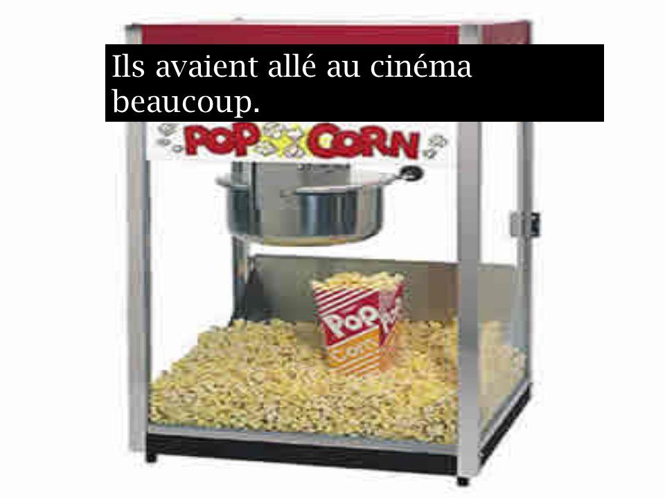Ils avaient allé au cinéma beaucoup.