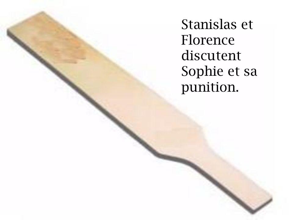 Stanislas et Florence discutent Sophie et sa punition.