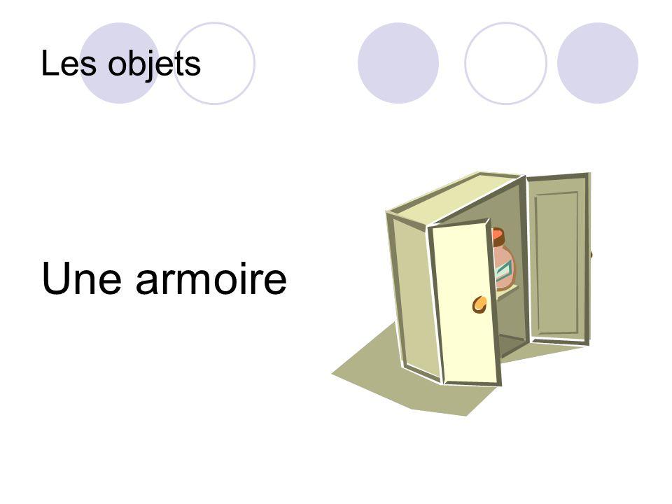 Les objets Une armoire