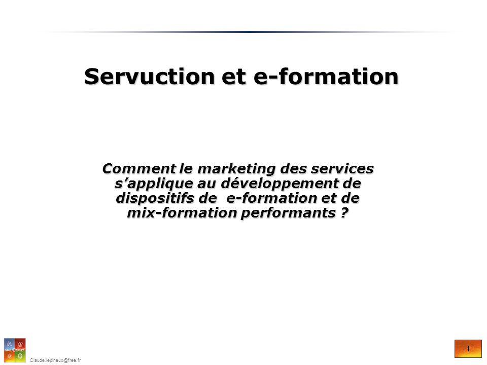 12 Claude.lepineux@free.fr Exemple de simulation : mix formation bureautique Servuction et e-formation Servuction et e-formation