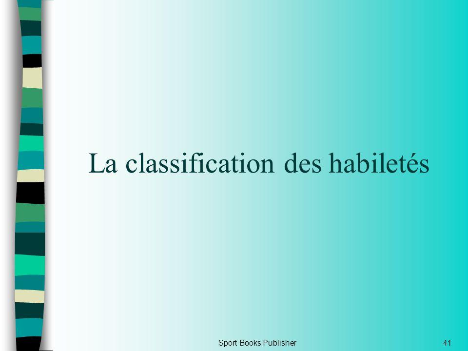 Sport Books Publisher41 La classification des habiletés