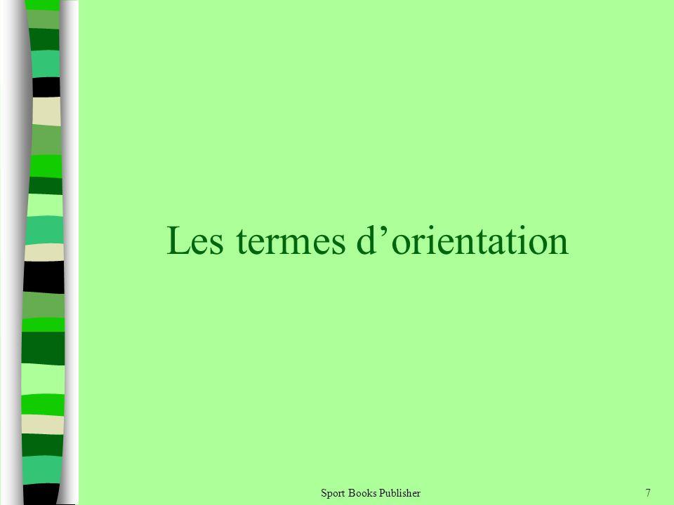Sport Books Publisher7 Les termes dorientation