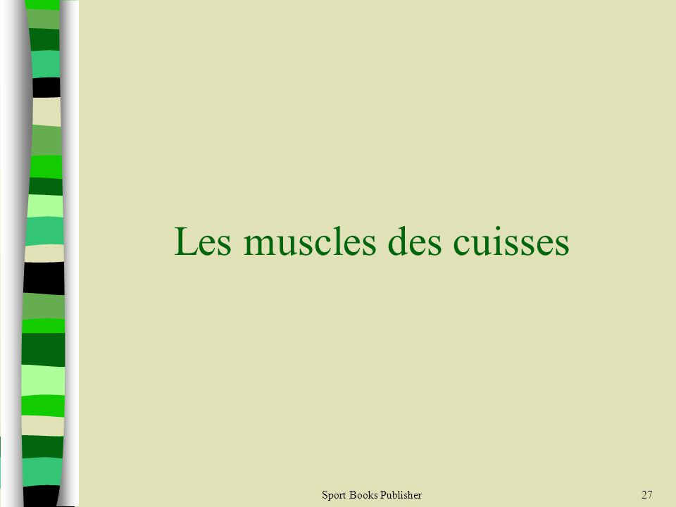 Sport Books Publisher27 Les muscles des cuisses