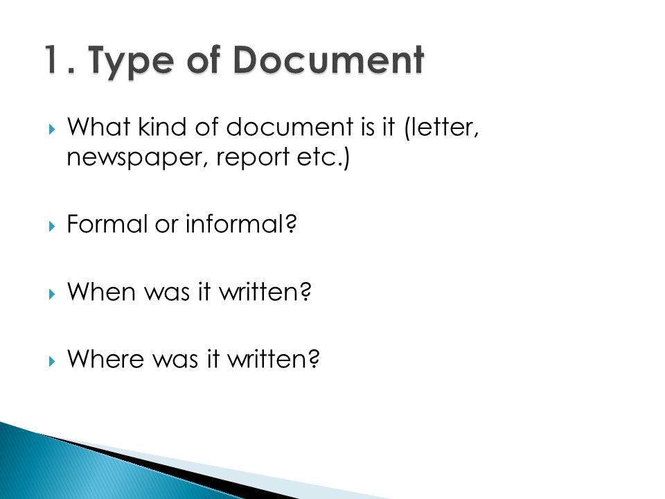 What kind of document is it (letter, newspaper, report etc.) Formal or informal.