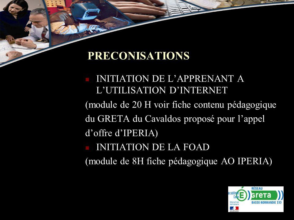 INITIATION DE LAPPRENANT A LUTILISATION DINTERNET (module de 20 H voir fiche contenu pédagogique du GRETA du Cavaldos proposé pour lappel doffre dIPER