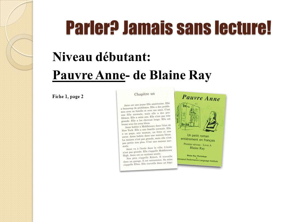Parler? Jamais sans lecture! Niveau débutant: Pauvre Anne- de Blaine Ray Fiche 1, page 2
