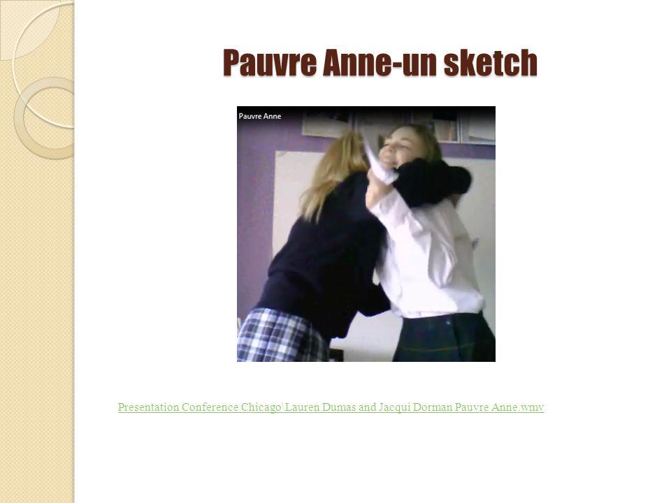 Pauvre Anne-un sketch Presentation Conference Chicago\Lauren Dumas and Jacqui Dorman Pauvre Anne.wmv