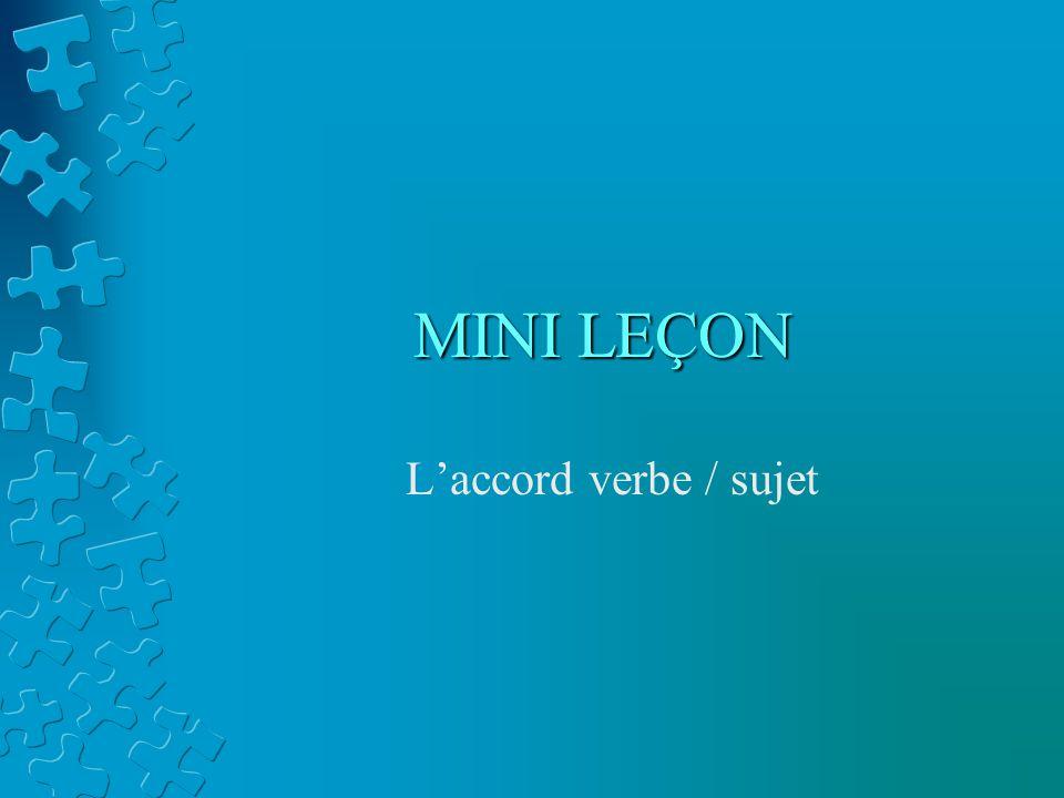 MINI LEÇON Laccord verbe / sujet