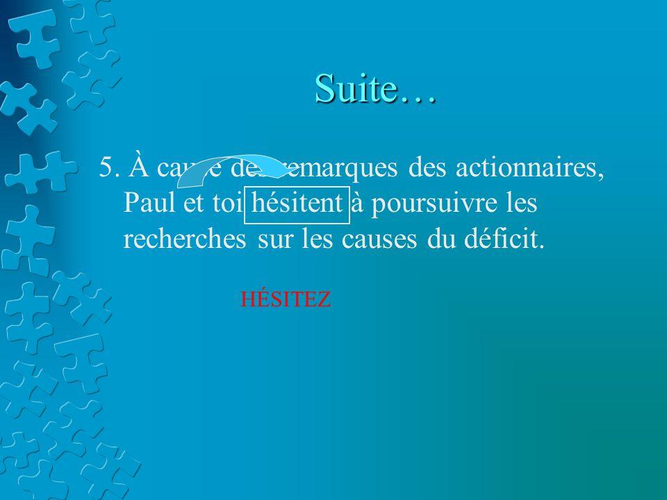 Suite… 5.